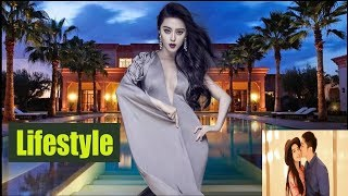 Fan Bingbing Net worth,Family,Husband,kids,Salary,House,Cars,Biography,Lifestyle 2018.