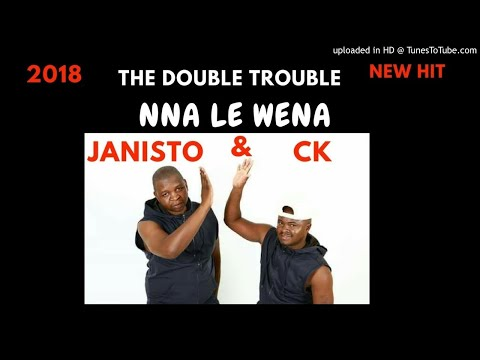 The Double Trouble Nna le wena