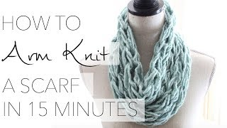 Repeat youtube video How to Arm Knit a Single Wrap Infinity Scarf in 20 Minutes with Simply Maggie