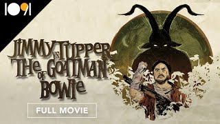 Jimmy Tupper VS The Goatman of Bowie (FULL MOVIE)