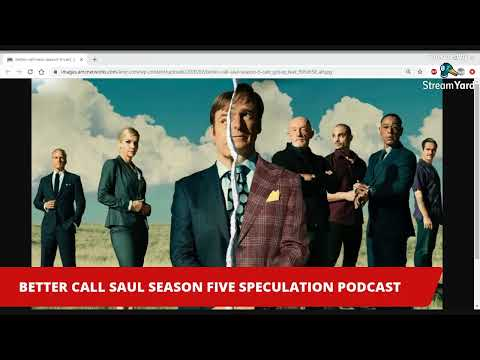 """Better Call Saul"" Season Five Speculation Podcast"