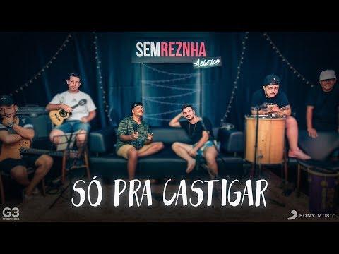 Só Pra Castigar - Wesley Safadão - Sem Reznha Acústico - Versão Pagode