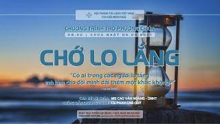 HTTL BIÊN HOÀ - Chương Trình Thờ Phượng Chúa - 05/09/2021
