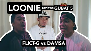 LOONIE | BREAK IT DOWN: Rap Battle Review E172 | GUBAT 5: FLICT-G vs DAMSA