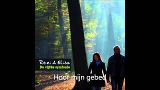 Hoor mijn gebed - Reni & Elisa Krijgsman
