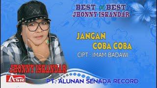 JOHNNY ISKANDAR - JANGAN COBA COBA ( Official Video Musik ) HD