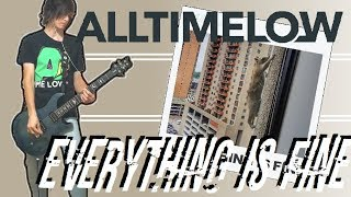 All Time Low - Everything Is Fine Guitar Cover (w/ Tabs)