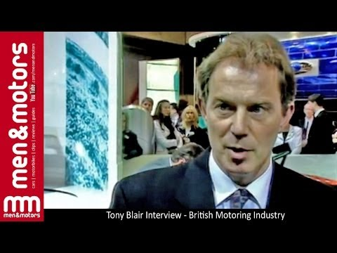 Tony Blair Interview - British Motoring Industry
