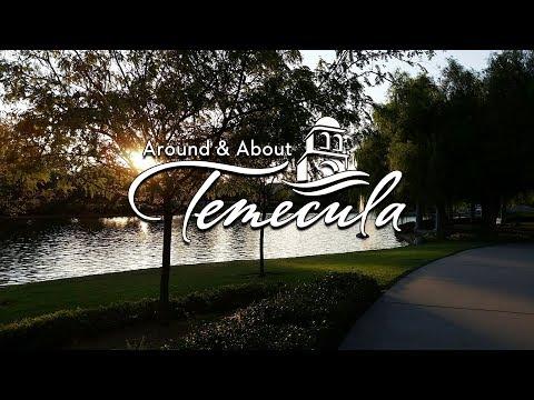 Around & About Temecula: Episode Twelve