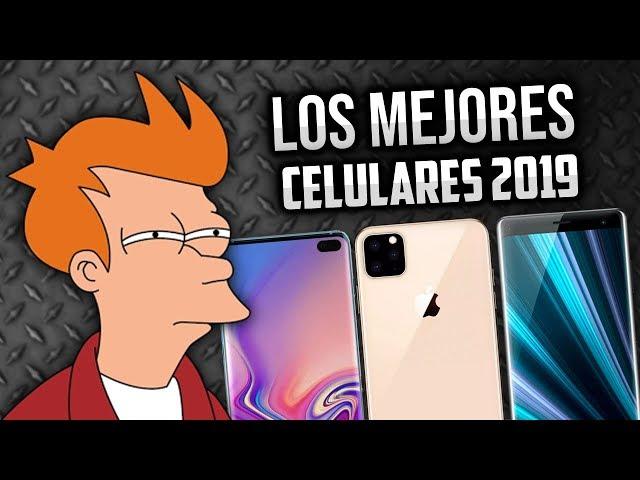 Los MEJORES teléfonos de 2019 ✌ MEJORES CELULARES 2019   Galaxy S10, Xperia XZ4, IPhone, Mi 9 y +