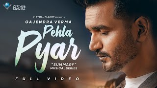 Pehla Pyar (Gajendra Verma) Mp3 Song Download