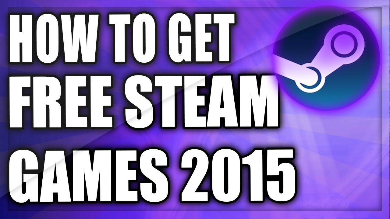 how to get free games on steam for free