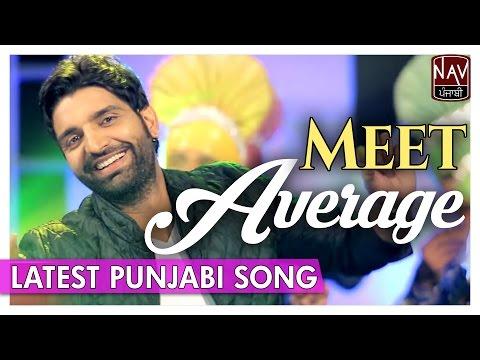Average (Official Full Song)   Meet   Desi...