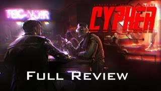 Cypher Cyberpunk Text Adventure Full Review