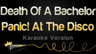 Panic! At The Disco - Death Of A Bachelor (Karaoke Version)