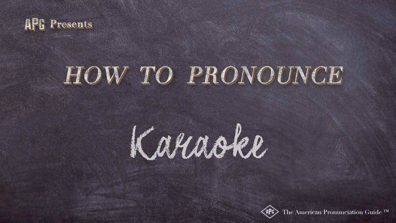 How to Pronounce Karaoke  Karaoke Pronunciation