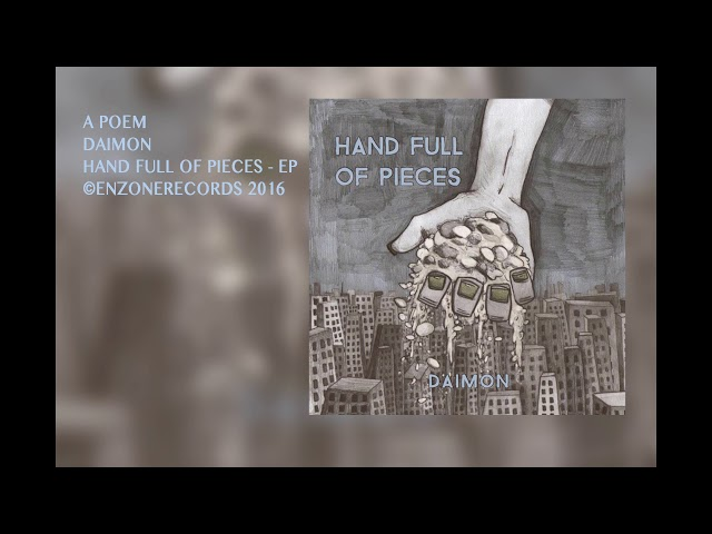 Daimon | A Poem | Hand Full of Pieces | EnzoneRecords 2016