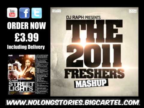 Dj Raph  The 2011 Fresher Mashup Part 1