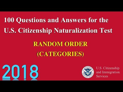 100 CIVICS AND HISTORY LESSONS FOR U.S. CITIZENSHIP NATURALIZATION TEST  2018 (CATEGORIES)