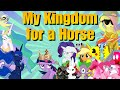 A Horse For My Kingdom
