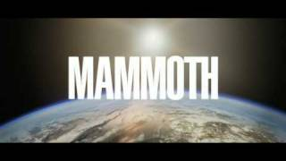 MAMMOTH TRAILER (International version)