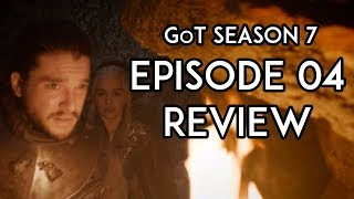Game of Thrones Season 7 Episode 4 REVIEW: The Spoils Of War