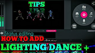 HOW TO USE ? || DANCE 🔥LIGHTING IFECTS😱 + LIGHT✨ SHOW || GIF KAHA ✔SE DOWNLOAD KARE ||
