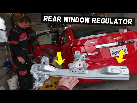 CHEVROLET CRUZE REAR WINDOW REGULATOR REMOVAL REPLACEMENT. REAR LEFT OR RIGHT WINDOW NOT WORKING