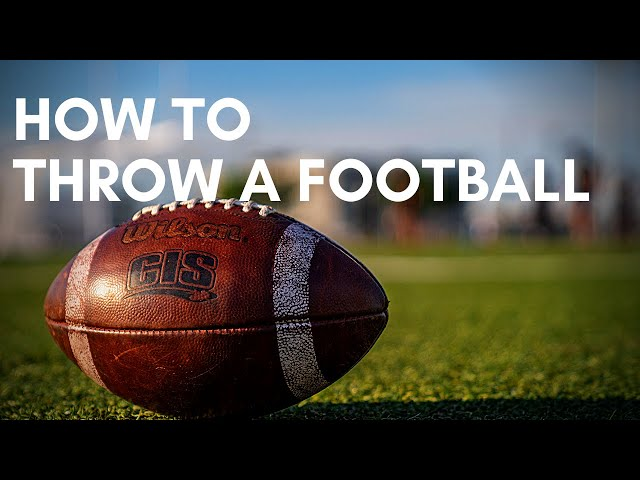 How to Throw A Football with Coach Ron Whitcomb