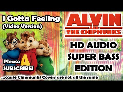 I Gotta Feeling (Alvin And Chipmunks HD COVER) - The Black Eyed Peas - NO ROBOTIC VOICES
