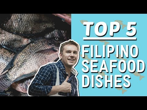 Top 5 Filipino seafood recipes (Learn how to cook Filipino food) | Chris Urbano