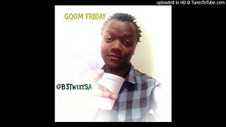 B3Twixt SA - Gqom Friday