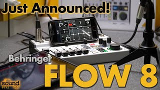 Behringer FLOW 8 Digital Audio Mixer First Look - Just Announced