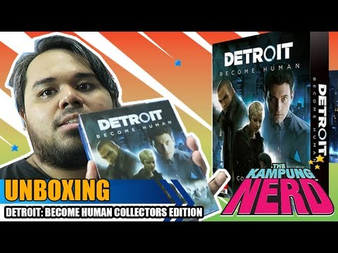 Unboxing Detroit: Become Human Collector's Edition | The Kampung Nerd