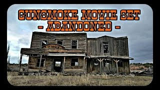 GUNSMOKE MOVIE SET - ABANDONED