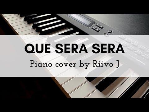 Que Sera Sera (Whatever Will Be, Will Be) (Piano Cover)
