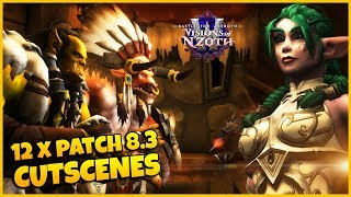 All 12 Patch 8.3 Cutscenes - So Far - (Spoilers) | Patch 8.3 Visions of N'zoth