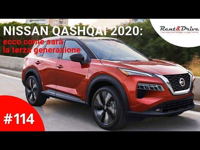 #114 - Nissan Qashqai 2020: ecco come sarà la terza generazione