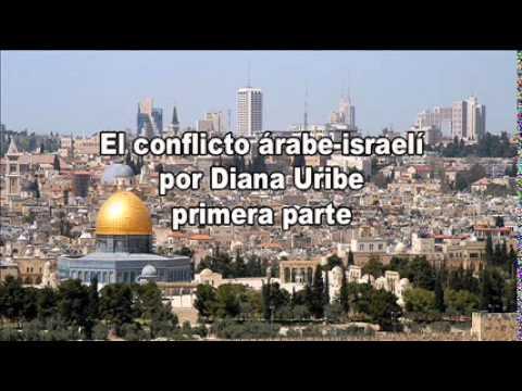 El Conflicto árabe-israelí, Primera Parte