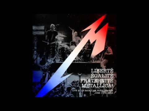 Metallica Liberté, Égalite, Fraternité, Metallica !