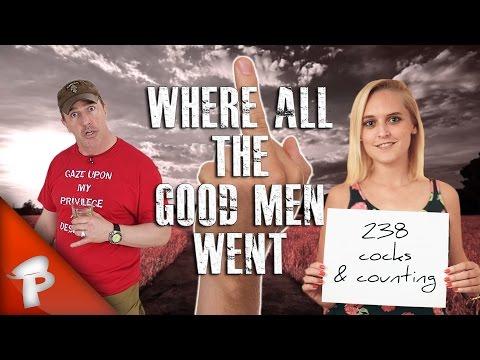 WHERE ALL THE GOOD MEN WENT | Redonkulas.com