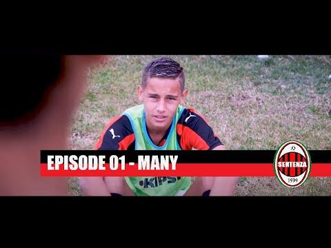 SENTENZA - Episode 01 : Many
