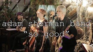 Adam Sherman Band   So Good live at Cloud Club Boston 9/15/18