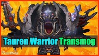 Tauren Warrior Transmog WoW | Warrior Xmog Sets Wod 6.2.3