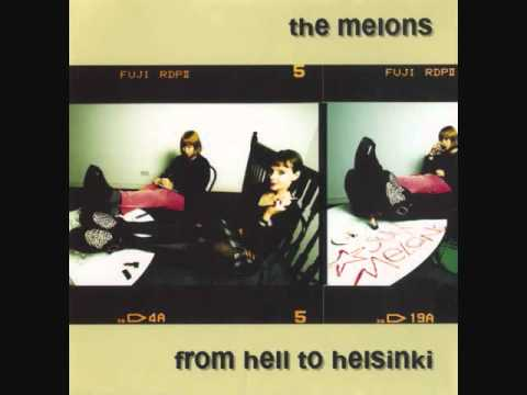 The Melons - From Hell to Helsinki