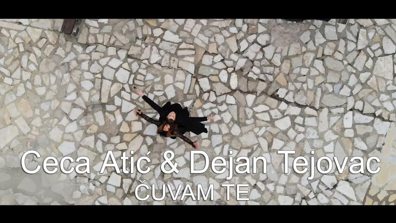 Ceca Atić i Dejan Tejovac - Čuvam te - (Official Video 2020)
