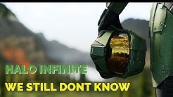 Halo Infinite We Still Don't Know What It Is?