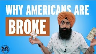 78% Of Americans Are Broke - Here's Why
