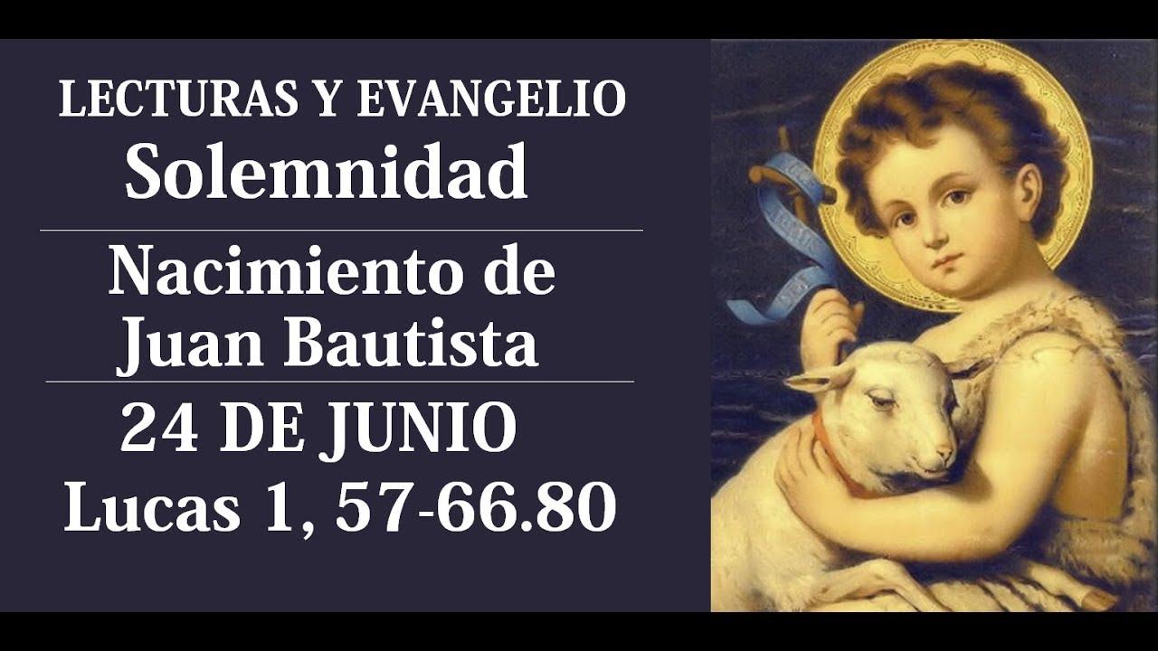 EVANGELIO DEL DÍA | LECTURAS SOLEMNIDAD NACIMIENTO DE SAN JUAN ...