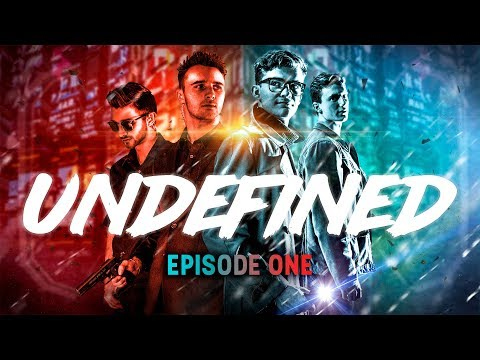 UNDEFINED | EPISODE ONE